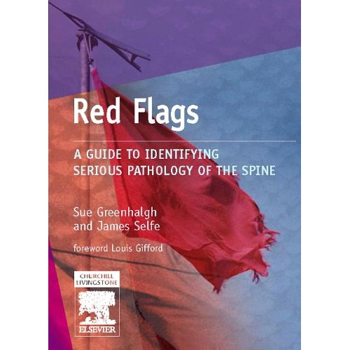 Red Flags – A guide to identifying serious pathology of the spine