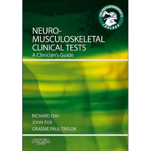 Neuro-Musculoskeletal Cilical Tests – A Clinician's Guide